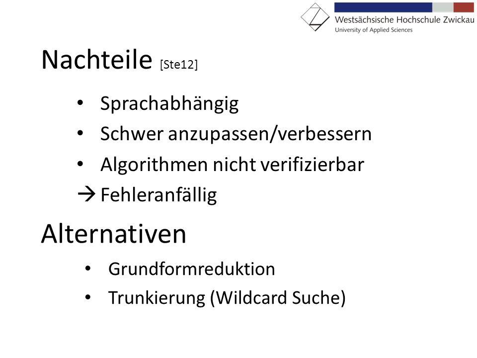 Nachteile [Ste12] Alternativen Sprachabhängig